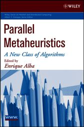 Parallel Metaheuristics by Enrique Alba
