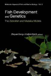 Fish Development And Genetics by Gong Zhiyuan