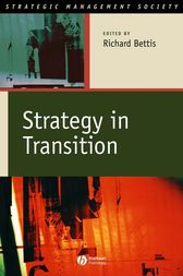 Strategy in Transition by Richard A. Bettis