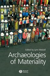 Archaeologies of Materiality by Lynn Meskell
