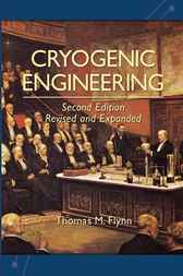 Cryogenic Engineering by Thomas Flynn