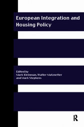 European Integration and Housing Policy by Mark Kleinman