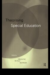 Theorising Special Education by Catherine Clark
