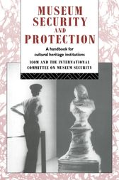 Museum Security and Protection by Robert Burke
