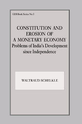 Constitution and Erosion of a Monetary Economy by Waltraud Schelkle