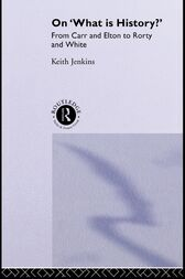 On 'What Is History?' by Keith Jenkins