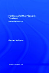 Politics and the Press in Thailand by Duncan McCargo