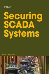 Securing SCADA Systems by Ronald L. Krutz