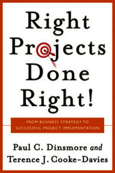 Right Projects Done Right by Paul C. Dinsmore