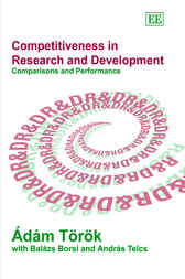 Competitiveness in Research and Development by A. Torok