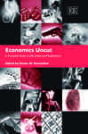 Economics Uncut: A Complete Guide to Life, Death and Misadventure: A Comparative Analysis