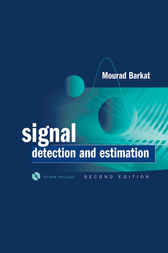 Signal Detection and Estimation by Mourad Barkat