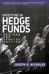 Investing in Hedge Funds by Joseph G. Nicholas