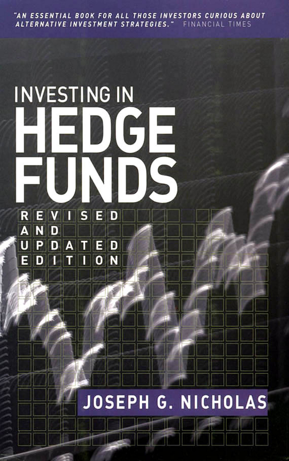Download Ebook Investing in Hedge Funds by Joseph G. Nicholas Pdf