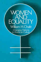 Women and Equality by William H. Chafe