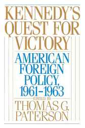 Kennedy's Quest for Victory by Thomas G. Paterson