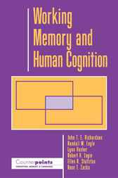 Working Memory and Human Cognition by John T. E. Richardson