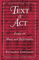 Text and Act by Richard Taruskin