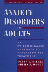 Anxiety Disorders in Adults by Peter D. McLean