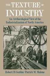 The Texture of Industry by Robert B. Gordon