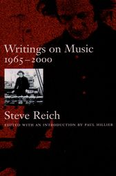 Writings on Music, 1965-2000 by Steve Reich