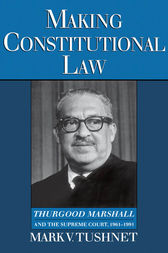 Making Constitutional Law by Mark Tushnet