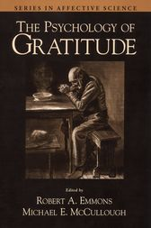 The Psychology of Gratitude by Robert A. Emmons