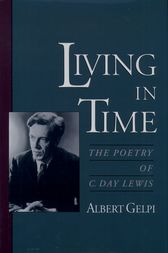 Living in Time by Albert Gelpi