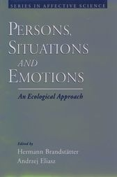 Persons, Situations, and Emotions by Hermann Brandstatter