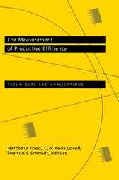 The Measurement of Productive Efficiency by Harold O. Fried