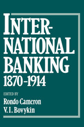 International Banking 1870-1914 by Rondo Cameron
