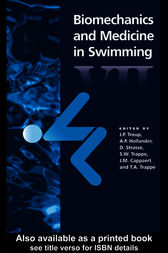 Biomechanics and Medicine in Swimming VII by A.P. Hollander