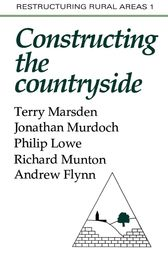 Constructuring The Countryside by Terry Marsden