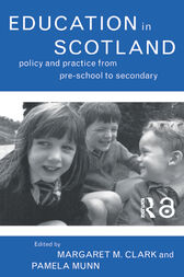 Education in Scotland by Margaret M Clark