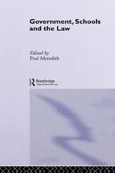 Government, Schools and the Law by Paul Meredith