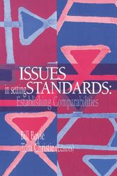Issues In Setting Standards by Tom Christie