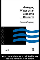 Managing Water as an Economic Resource by James Winpenny