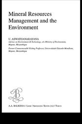 Mineral Resources Management and the Environment by U. Aswathanarayana