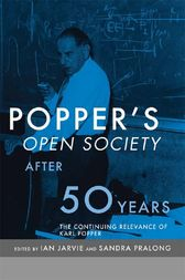 Popper's Open Society After Fifty Years by Ian Jarvie