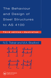 Behaviour and Design of Steel Structures to AS4100 by Nick Trahair