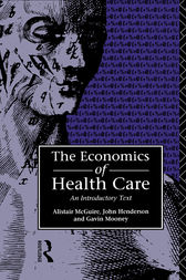 Economics of Health Care by John Henderson