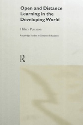 Open and Distance Learning in the Developing World by Hilary Perraton