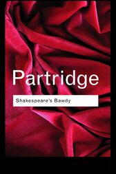 Shakespeare's Bawdy by Eric Partridge