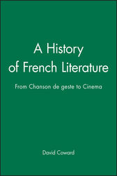 A History of French Literature by David Coward