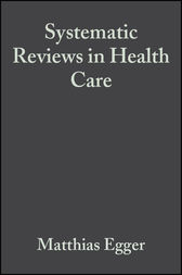 Systematic Reviews in Health Care by Matthias Egger