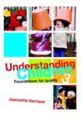 Understanding Children by Jeannette Harrison