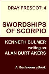 Swordships of Scorpio by Alan Burt Akers