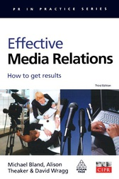 Effective Media Relations by Michael Bland