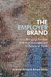 The Employer Brand by Simon Barrow