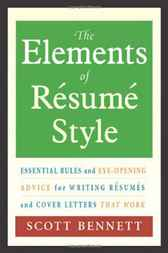 The Elements of Resume Style by Scott Bennett
